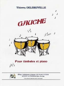 Gauche Thierry Deleruyelle Partition Timbales - laflutedepan