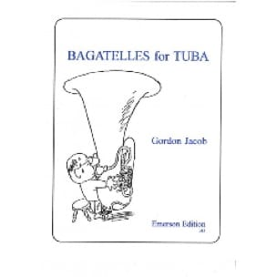 Bagatelles for Tuba - Gordon Jacob - Partition - laflutedepan.com