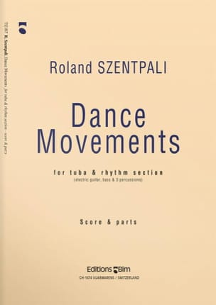 Dance Movements - Score And Parts Roland Szentpali laflutedepan