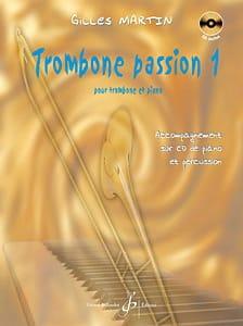 Gilles Martin - Passion Trombone 1 - Partition - di-arezzo.com