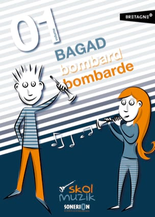 Méthode de Bombarde Bagad Volume 1 Skol Muzik Sonerion laflutedepan