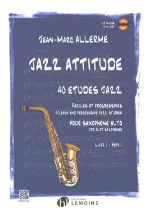 Jazz Attitude Livre 1 - 40 Etudes Jazz Jean-Marc Allerme laflutedepan