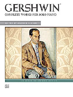 George Gershwin - George Gershwin - Complete Works for Solo Piano - Partition - di-arezzo.co.uk