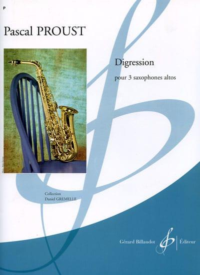 Digression - Pascal Proust - Partition - Saxophone - laflutedepan.com