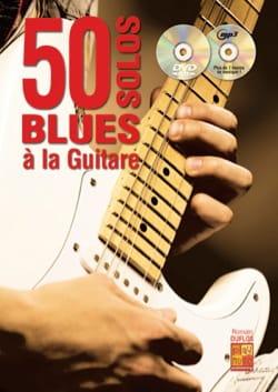 50 solos blues à la guitare Romain Duflos Partition laflutedepan