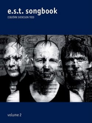 E.S.T. - Songbook Volume 2 E.S.T. Partition Jazz - laflutedepan