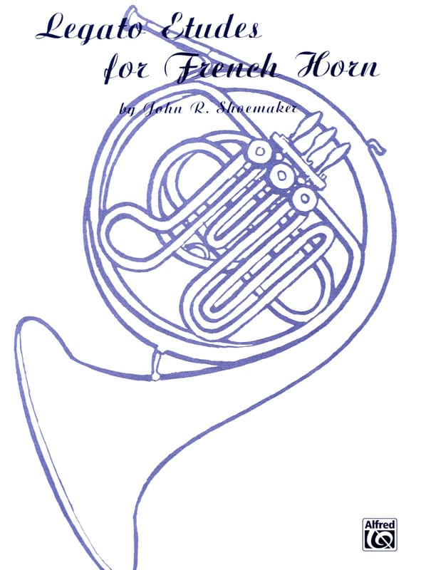 Legato Etudes For French Horn - John R. Shoemaker - laflutedepan.com