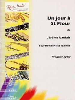 Un jour à St Flour Jérôme Naulais Partition Trombone - laflutedepan