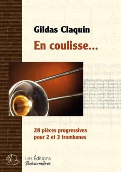En coulisse... Gildas Claquin Partition Trombone - laflutedepan