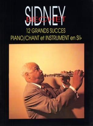 12 Grands Succès Sidney Bechet Partition Clarinette - laflutedepan