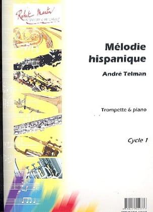Mélodie Hispanique André Telman Partition Trompette - laflutedepan