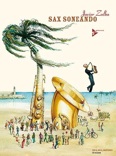 Sax Soneando - Javier Zalba - Partition - Saxophone - laflutedepan.com