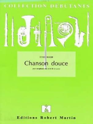 Chanson Douce - Denise Roger - Partition - laflutedepan.com