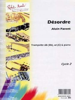Désordre Alain Parent Partition Trompette - laflutedepan