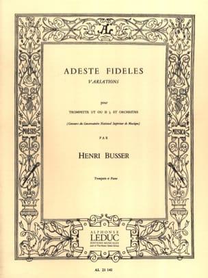 Adeste Fideles Henri Busser Partition Trompette - laflutedepan