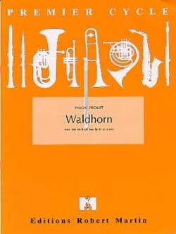 Waldhorn Pascal Proust Partition Cor - laflutedepan