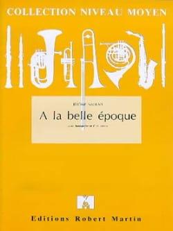 A la Belle Epoque Jérôme Naulais Partition Trompette - laflutedepan