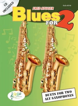 Blues for 2 Fred Stuger Partition Saxophone - laflutedepan