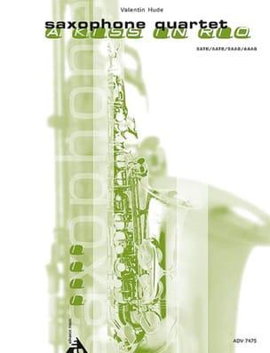 A kiss in Rio Valentin Hude Partition Saxophone - laflutedepan