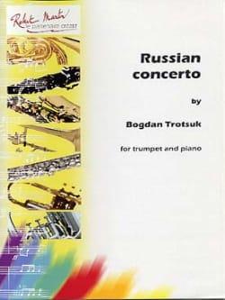 Russian Concerto Bogdan Trotsuk Partition Trompette - laflutedepan
