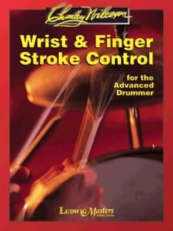 Wrist & Finger Stroke Control - Charley Wilcoxon - laflutedepan.com