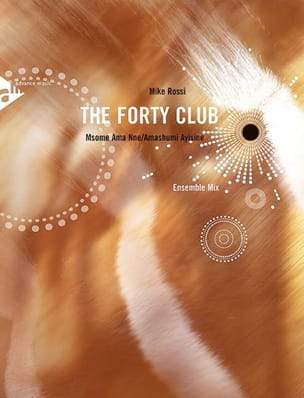 The Forty Club Mike Rossi Partition ENSEMBLES - laflutedepan
