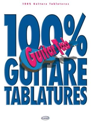 100% Guitare Tablatures - Partition - Guitare - laflutedepan.com