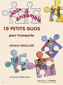 10 Petits Duos Jérôme Naulais Partition Trompette - laflutedepan