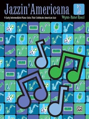 Jazzin' Americana 2 (Early Intermediate) Wynn-Anne Rossi laflutedepan