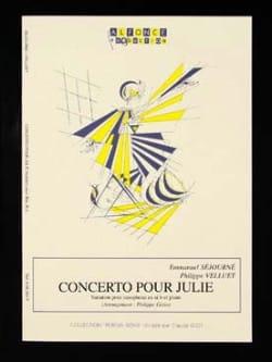 Emmanuel Séjourné et Philippe Velluet - ジュリーのための協奏曲 - Partition - di-arezzo.jp