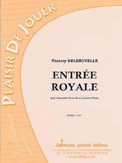 Entrée Royale Thierry Deleruyelle Partition Trompette - laflutedepan