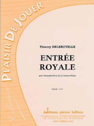 Entrée Royale - Thierry Deleruyelle - Partition - laflutedepan.com