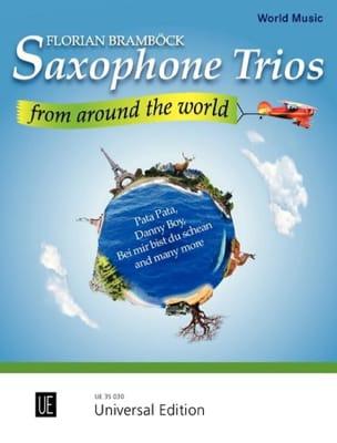 Saxophone Trios from Around the World Florian Bramböck laflutedepan