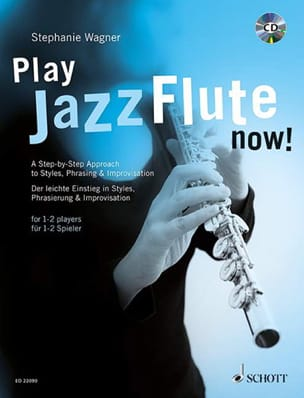 Play Jazz Flute - now! Stephanie Wagner Partition laflutedepan