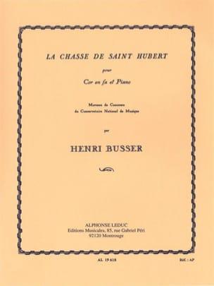 La Chasse de Saint Hubert Henri Busser Partition Cor - laflutedepan