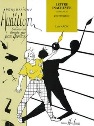 Lettre Inachevée Urbana 3 - Luis Naon - Partition - laflutedepan.com