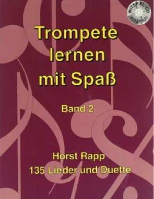 Trompete Lernen mit Spass Band 2 - Horst Rapp - laflutedepan.com