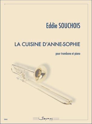 Eddie Souchois - La Cuisine d'Anne-Sophie - Partition - di-arezzo.fr