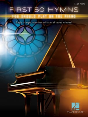 First 50 Hymns You Should Play on Piano Partition laflutedepan