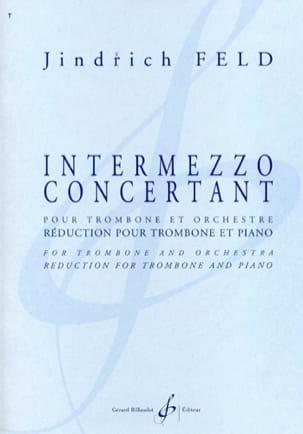 Intermezzo Concertant Jindrich Feld Partition Trombone - laflutedepan