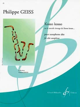Kosso Kosso Philippe Geiss Partition Saxophone - laflutedepan