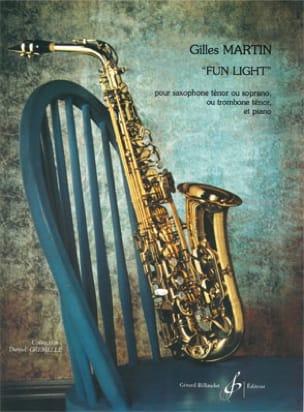 Fun Light Gilles Martin Partition Saxophone - laflutedepan