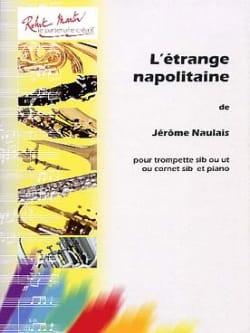 L'étrange Napolitaine Jérôme Naulais Partition laflutedepan