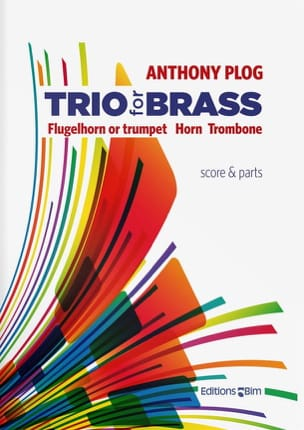 Trio For Brass Score/Parties Anthony Plog Partition laflutedepan