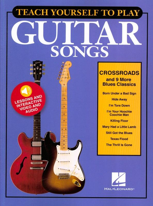 "Teach Yourself To Play Guitar Songs - ""Crossroads"" & 9 More Blues Classics - laflutedepan.com"