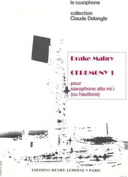 Ceremony I Drake Mabry Partition Saxophone - laflutedepan