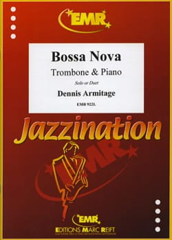 Bossa Nova - Dennis Armitage - Partition - Trombone - laflutedepan.com