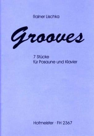 Grooves Rainer Lischka Partition Trombone - laflutedepan