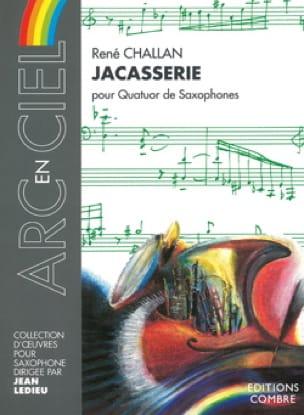 Jacasserie - René Challan - Partition - Saxophone - laflutedepan.com
