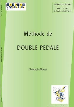 Méthode de Double Pédale Christophe Merzet Partition laflutedepan